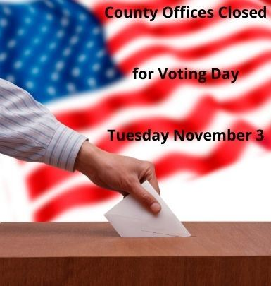 Voting Day - County Office Closure